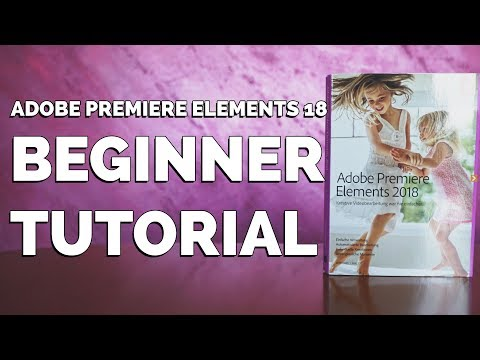 Einen Film schneiden in Adobe Premiere Elements 18 | Tutorial deutsch