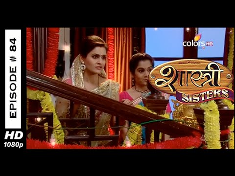 Shastri Sisters - ???????? ???????? - 25th October 2014 - Full Episode (HD) 25 October 2014 08 PM