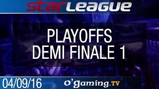 Demi finale 1 - 2016 SSL S2 Challenge - Playoffs Ro4