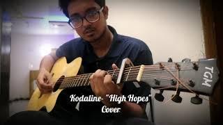 Kodaline- High Hopes Cover