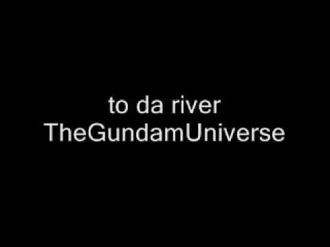 To da river