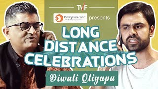 Video TVF's Long Distance Celebrations || Diwali Qtiyapa MP3, 3GP, MP4, WEBM, AVI, FLV April 2018
