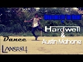 Creatures Of The Night - Hardwell & Austin Mahone | Dance - Popping - Dance Dubstep | LansRx