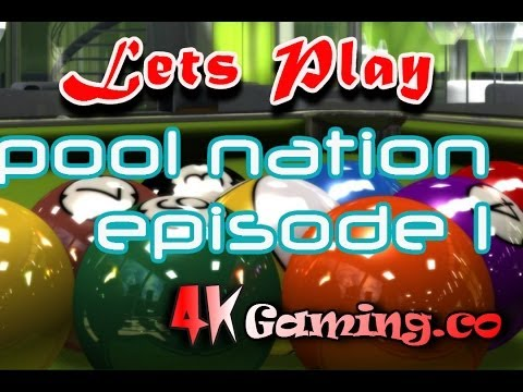 Lets Play Pool Nation PC HD 4kGaming episode 1