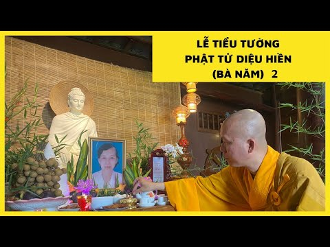 Lễ Tiểu Tường Phật Tử Diệu Hiền ( Bà Năm ) 2