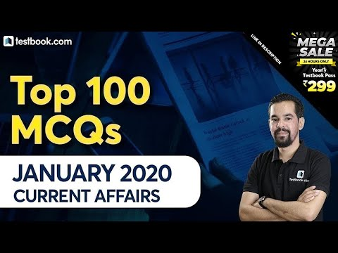 Top 100 January Current Affairs 2020 Questions for DRDO MTS, SSC CHSL & RRB NTPC by Mahesh Sir