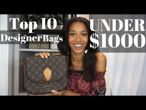 TOP 10 DESIGNER BAGS UNDER $1000!   