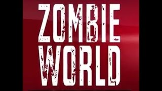 ZOMBIE WORLD OFFICIAL TRAILER (2015)
