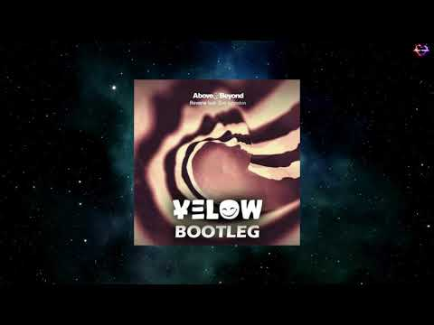 Above & Beyond Feat. Zoë Johnston - Reverie (Yelow Bootleg Remix)