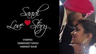 SAADI LOVE STORY (2016) - Anmol & Harneet  1st Anniversary Video