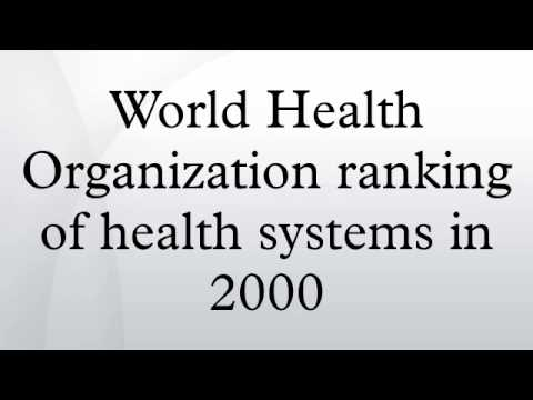World Health Organization ranking of health systems in 2000
