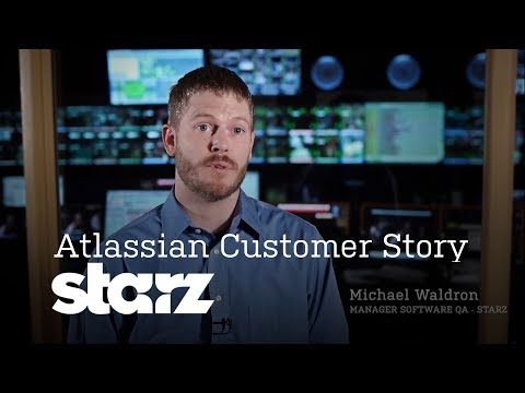 Atlassian Customer Story: How Starz Entertainment Uses JIRA for Agile Software Development