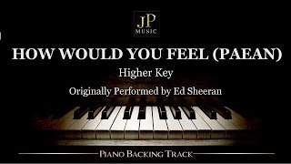 Video How Would You Feel (Paean)[Higher Key] by Ed Sheeran - Piano Accompaniment MP3, 3GP, MP4, WEBM, AVI, FLV Juli 2018
