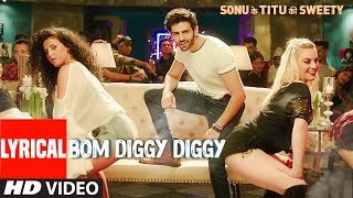 Video Bom Diggy Diggy (Lyrical Video) | Zack Knight | Jasmin Walia | Sonu Ke Titu Ki Sweety download in MP3, 3GP, MP4, WEBM, AVI, FLV January 2017