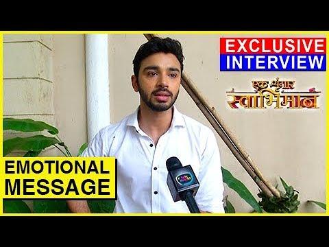 Samridh Bawa aka Karans EMOTIONAL Message On LAST