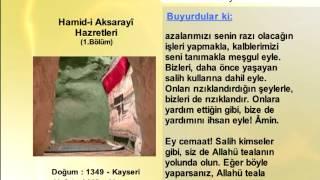 HAMİDİ AKSARAYİ HAZRETLERİ 1 - YOLUMUZU AYDINLATANLAR