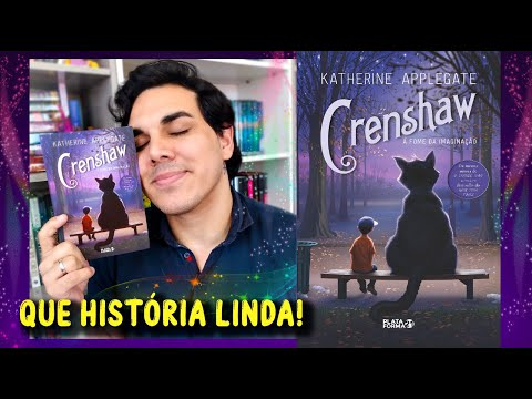 "Resenha ""CRENSHAW"" | Katherine Applegate | Editora Plataforma21"