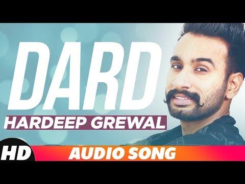 Dard | Audio Song | Hardeep Grewal Latest Punjabi