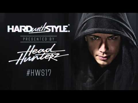 Episode 17 - Episode #17 - Headhunterz - Hard With Style Headhunterz is known world-wide for his passion and energy for hard music both on an off the stage, representing ...