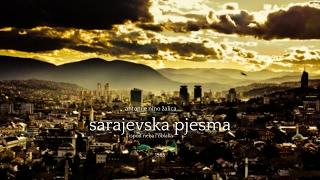 Sarajevska pjesma / ispod neba i oblaka