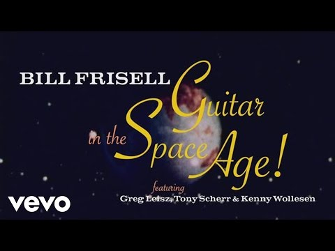 Bill Frisell - The Making of Guitar in the Space Age online metal music video by BILL FRISELL