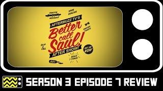 Better Call Saul Season 3 Episode 7 Review & After Show | AfterBuzz TV Video