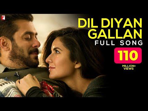Dil Diyan Gallan - Full Song   Tiger Zinda Hai   Salman Khan   Katrina Kaif   Atif Aslam