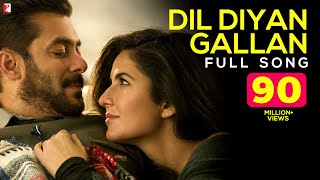 Nonton Dil Diyan Gallan   Full Song   Tiger Zinda Hai   Salman Khan   Katrina Kaif   Atif Aslam Film Subtitle Indonesia Streaming Movie Download
