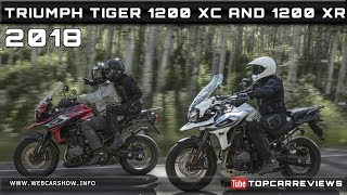 10. 2018 TRIUMPH TIGER 1200 XC and 2018 TRIUMPH TIGER 1200 XR Review Rendered Price Specs Release Date