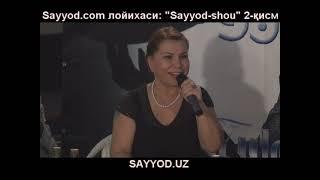 Yulduz Usmonova Sayyod-shou - 2 qism