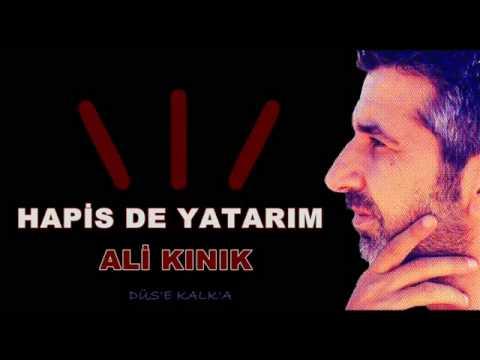 Ali Kınık – Hapis De Yatarım Sözleri