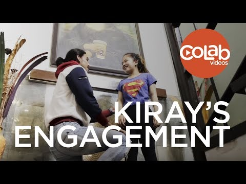 KIRAY'S ENGAGEMENT | CoLab Videos