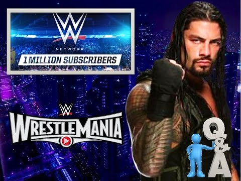 million - In place of my Wednesday Q&As, this video discusses the three hottest topics happening right now in WWE. Roman Reigns Heat, WWE Network Gains 1 Million, and WWE Wrestlemania 31. Enjoy.