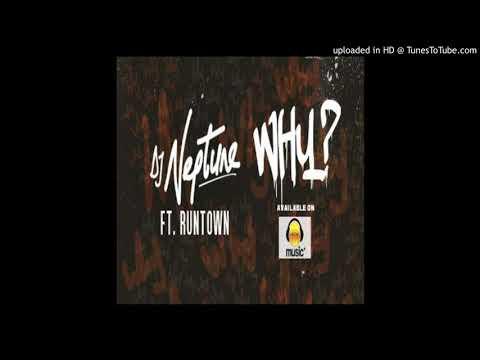 Dj Neptune ft. Runtown - Why