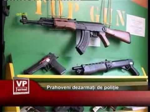 Prahoveni dezarmați de poliție