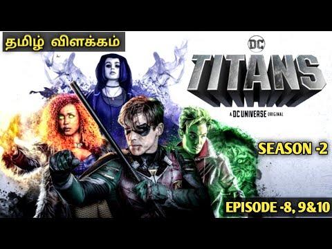 TITANS (SEASON -2)    EPISODE -8 ,9&10    Story explain in tamil   HOLLYWOOD TAMIL