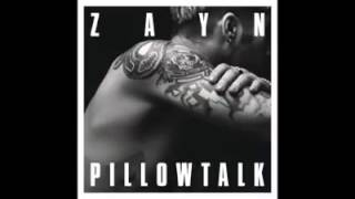 Zayn Malik- PILLOW TALK Official Audio