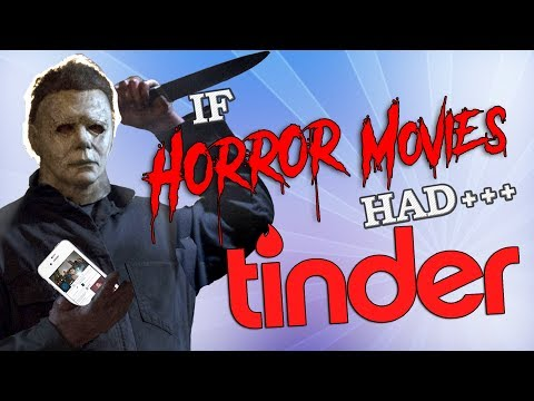 If Horror Movies Had Tinder