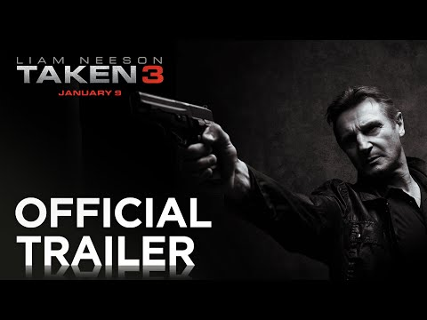 Taken 3 Trailer Released