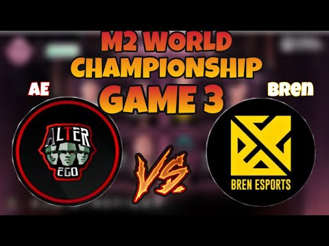 [ENGLISH] BREN ESPORT vs ALTER EGO [GAME 3] | MLBB WORLD CHAMPIONSHIP 2020 | BREN vs AE