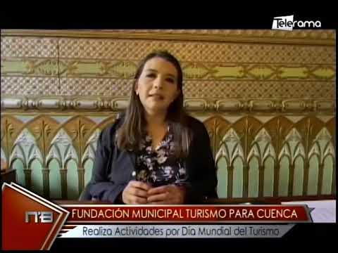 Fundación Municipal Turismo para Cuenca realiza actividades por día mundial del Turismo