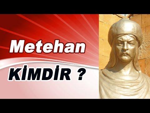 Metehan Kimdir ?