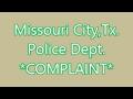 Police Dept *Complaint*