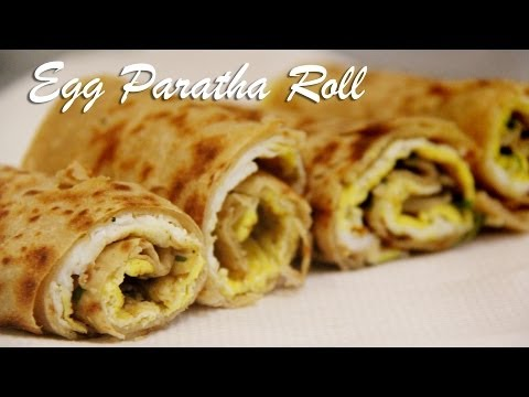 Egg Paratha Roll Recipe , Egg wraps