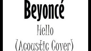 Video Hello [Acoustic version] (Instrumental Beyoncé cover) MP3, 3GP, MP4, WEBM, AVI, FLV Agustus 2018