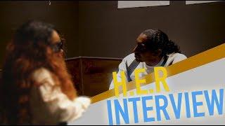 Video H.E.R INTERVIEW! GETTING CLOSE AND PERSONAL..(FIRST CAMERA INTERVIEW) MP3, 3GP, MP4, WEBM, AVI, FLV Juli 2018