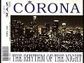 Corona – The Rhythm Of The Night (Original Extended version)