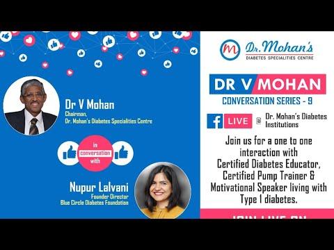 Dr.V Mohan Conversation Series - 9 -Ms. Nupur Lalvani