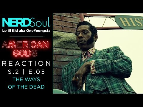 Starz American Gods Reaction & Review of Season 2 Episode 5: The Ways of the Dead | NERDSoul