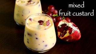 custard recipe | fruit custard recipe | fruit salad with custard recipe